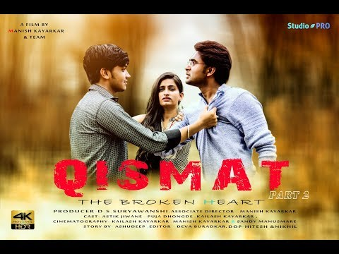 QISMAT THE BROKEN HEART PART 2 | FULL SONG | B PRAAK| AMMY VIRK |JANNI | SHORT FLIM |