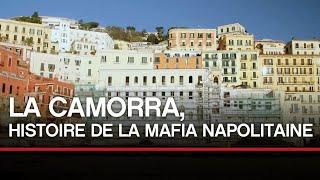 La camorra, histoire de la mafia napolitaine - Toute l'Histoire