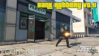 GTA 5 Bank Robbery v0.11 - Ограбление банка