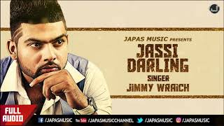New Punjabi Song  | Jassi Darling | Jimmy Wraich | V Grooves | Davinder Gumti | Japas Music