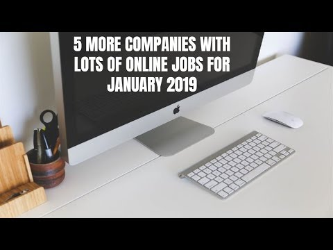 5 Companies with LOTS of Online Jobs for 2019