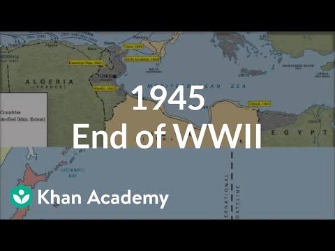 1945 - End of World War II | The 20th century | World history | Khan Academy