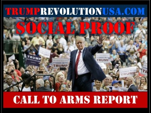 Social Proof- Call to Arms Report- Trump Revolution