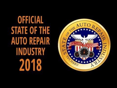 State of The Auto Repair Industry Report - 2018 - Auto Service Marketing Strategies