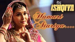 Hamari Atariya Pe Song Dedh Ishqiya Feat. Madhuri Dixit Nene, Huma Qureshi
