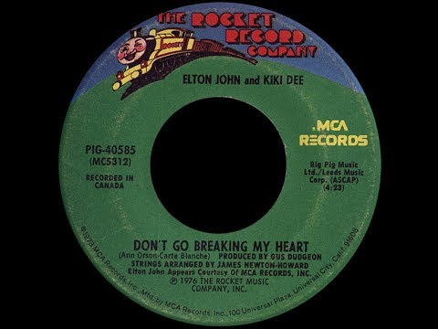 Elton John & Kiki Dee ~ Dont Go Breaking My Heart 1976 Disco Purrfection Version