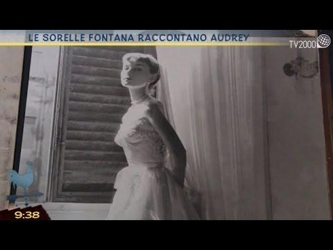 Le sorelle Fontana raccontano Audrey Hepburn