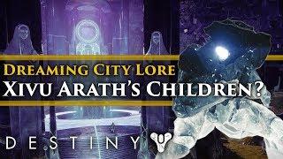 Destiny 2 Forsaken lore: The Taken War for the Dreaming City! Xivu Arath
