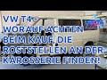 Gambar cover VW T4 Kaufberatung   Die ultimative Rost Checkliste   Roststellen an Bus Karosserie erkennen, finden