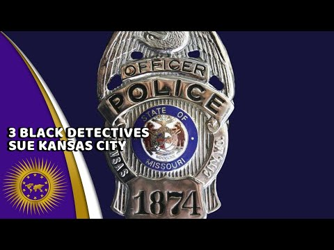 3 Fmr Black Women Detectives Sue Kansas City PD For Bias & Being Scapegoated In Investigation