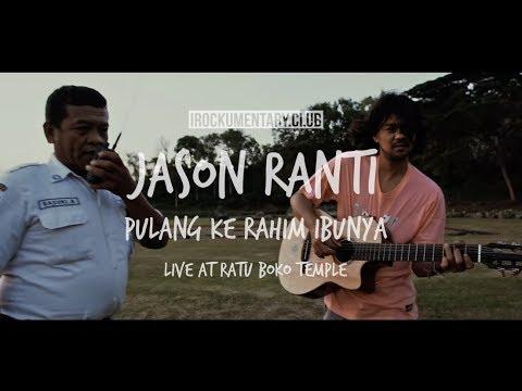 Jason Ranti - Pulang Ke Rahim Ibunya (Ketika Cinta pada Ibu & Istri diganggu Security)