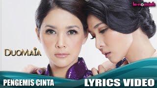 DuoMAIA - Pengemis Cinta (Official Lyric Video)