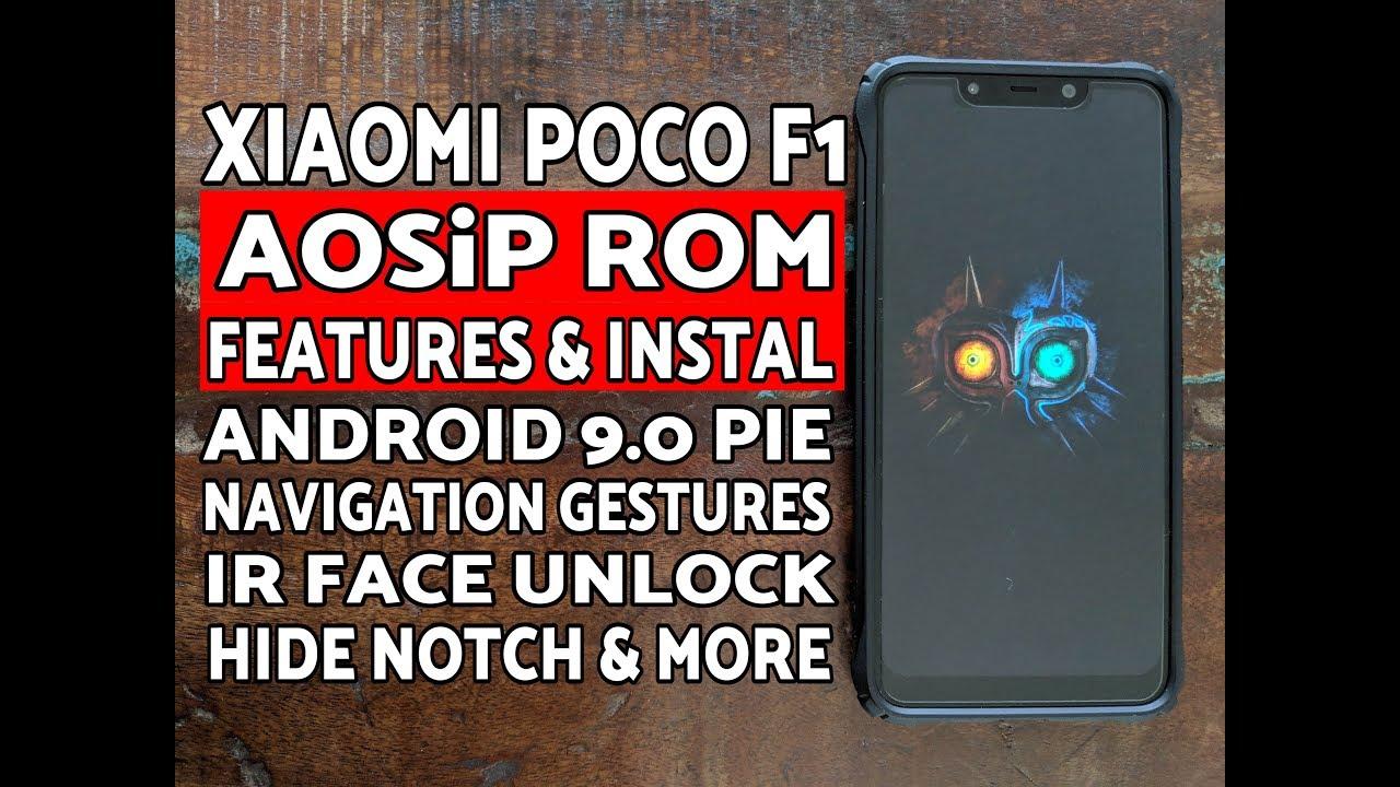 Xiaomi Poco F1 AOSiP ROM Features & Instal