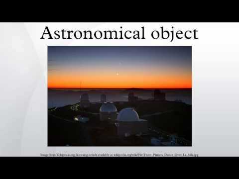 Astronomical object