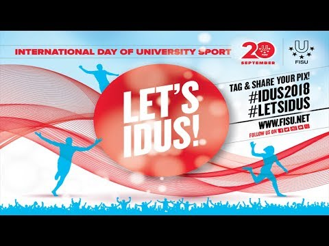 How to put on a successful International Day of University Sport Event  | FISU  | #LetsIDUS