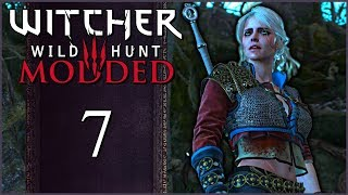 The Witcher 3 Modded ⚔ CIRI IS A CREEPER ⚔ Episode 7