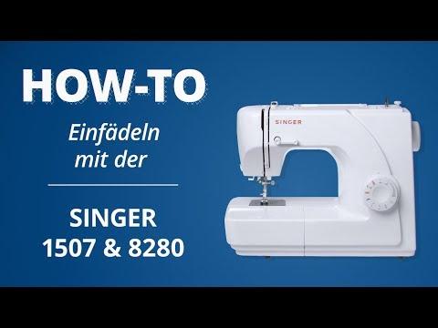 Einfädel-Tutorial SINGER 1507 & 8280