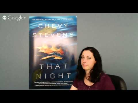 Chevy Stevens Google Hangout for That Night presented by Raincoast Books