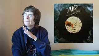 Air - Le Voyage Dans La Lune (Album Review)