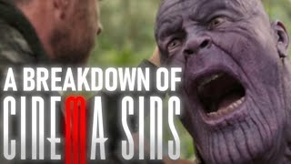 A Breakdown of CinemaSins: Everything Wrong With Avengers: Infinity War (Part Six)