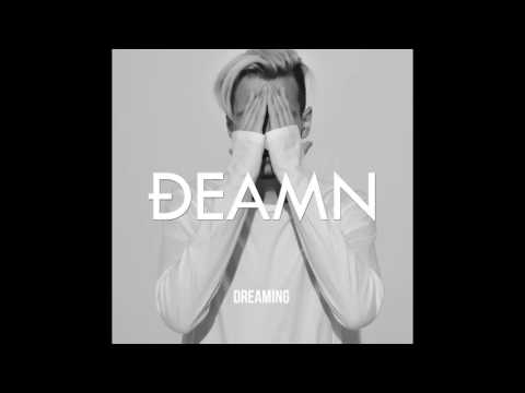 DEAMN - Dreaming (Audio)