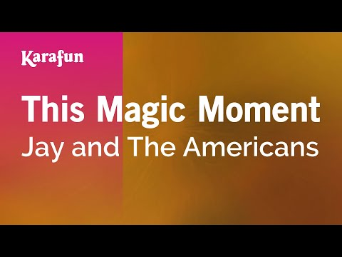 Karaoke This Magic Moment - Jay and The Americans *