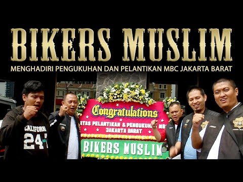 BIKERS MUSLIM MENGHADIRI PENGUKUHAN dan PELANTIKAN MBC JAKARTA BARAT