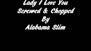 Lady I Love You O