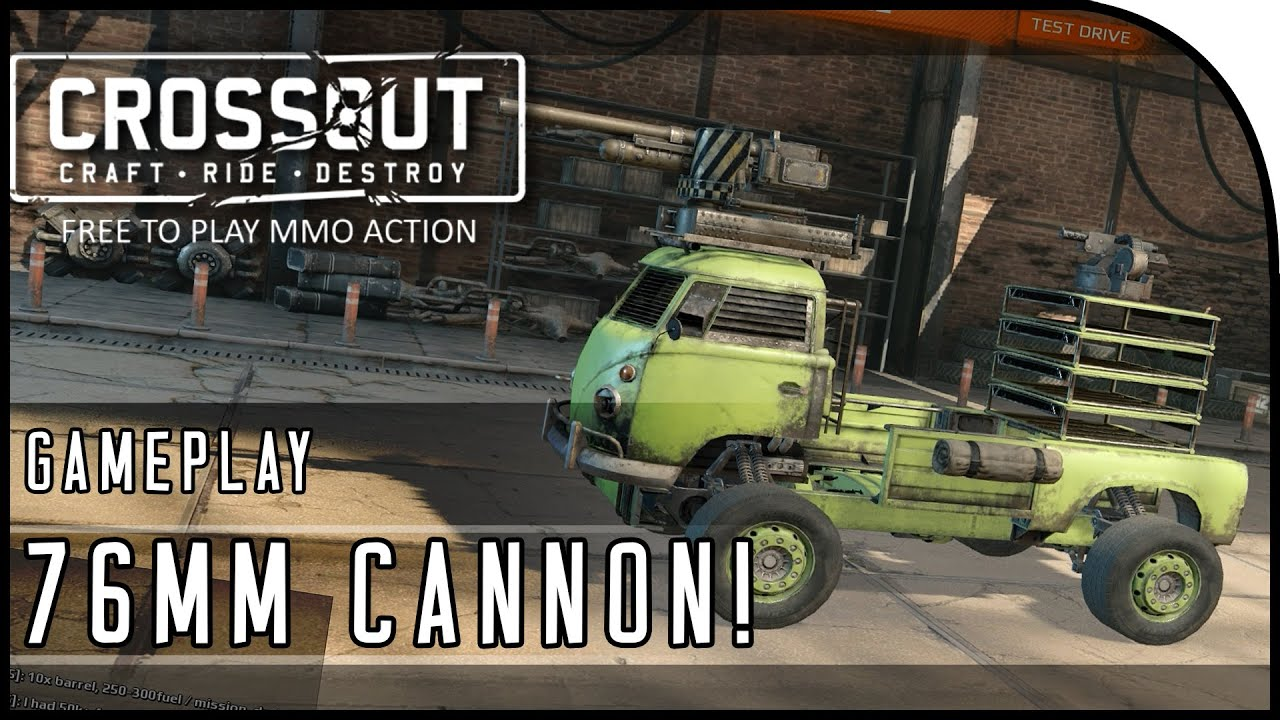 Crossout Beta Gameplay Part 3 Quot 76mm Cannon The Turtle
