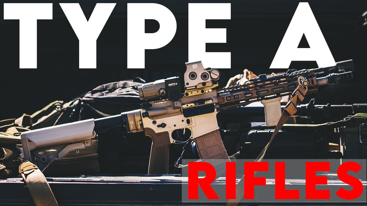 Type A Rifles - The Best AR-15