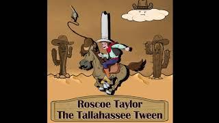 Roscoe Taylor Episode 1