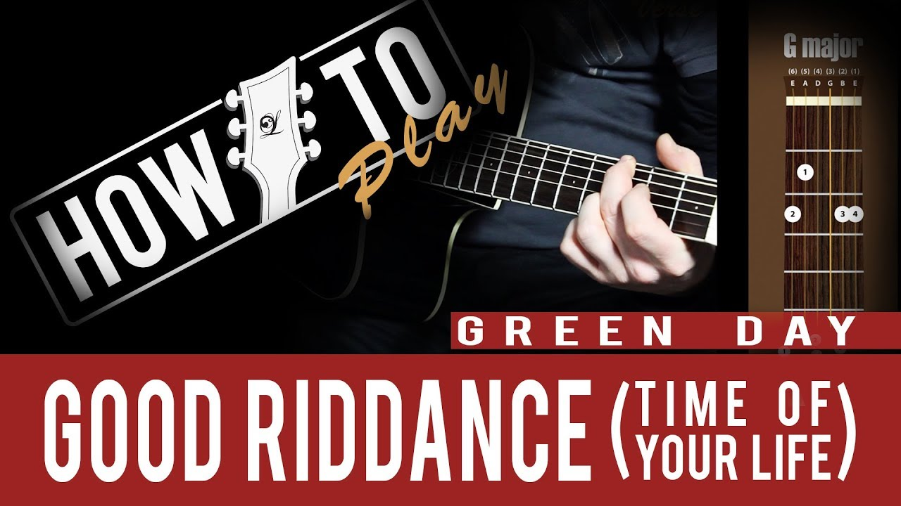 How To Play Green Day Good Riddance Time Of Your Life Lindo