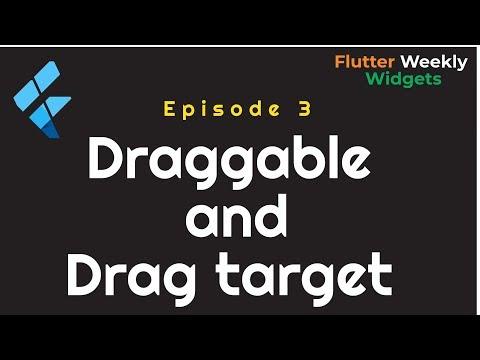 Flutter: Draggable & Drag Target   Ep 3   Flutter Weekly Widgets