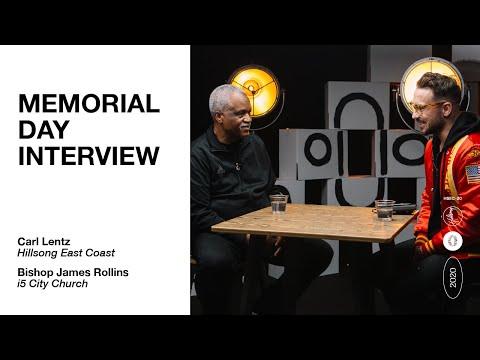 Memorial Day Interview W/ Carl Lentz And Bishop James Rollins | Hillsong East Coast