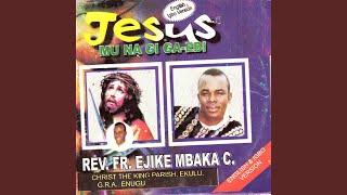 Okpala Chukwu Onye Na Eme Nma