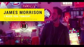 Download James Morrison - I Need You Tonight ( Instrumental ) MP3 song and Music Video