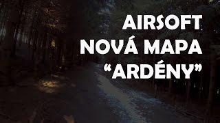"""Airsoft CZ / Procházka po nové mapě """"Ardeny"""""""