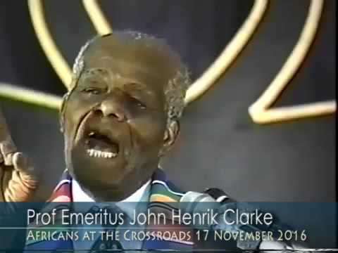 Dr. John Henrik Clarke - African World Revolution - Africans at the Crossroads