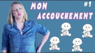 MON ACCOUCHEMENT 👶 / Maud Bettina-Marie