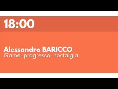 Alessandro BARICCO - Game, Progresso, Nostalgia