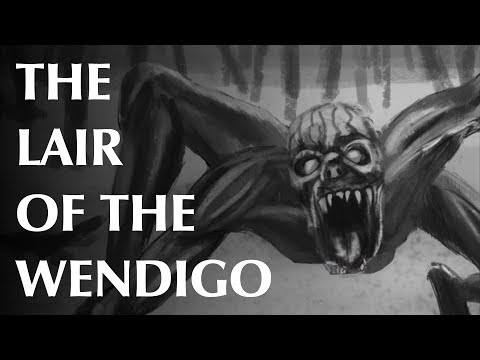 The Lair of the Wendigo
