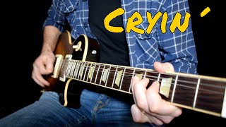 This is my cover of Cryin´by Aerosmith.