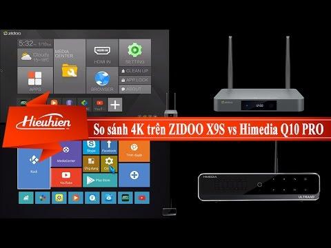 [Hieuhien.vn] So sánh chất lượng 4K trên ZIDOO X9S vs Himedia Q10 Pro