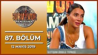 Survivor Panorama Hafta Sonu 87. Bölüm - 12 Mayıs 2019