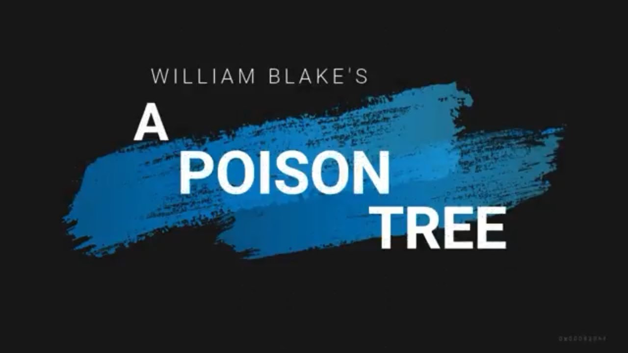 a poison tree poem explanation