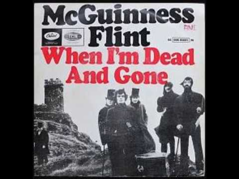 When Im Dead And Gone Mcguinness Flint Guitarukulele Chords