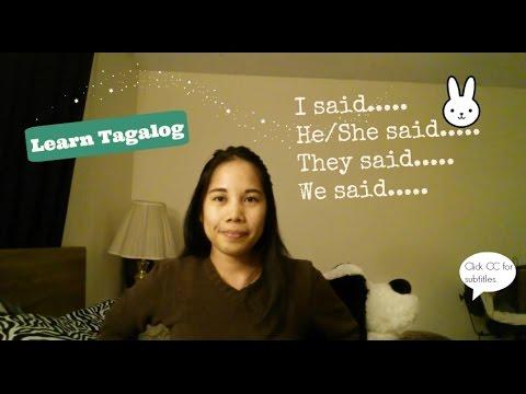 Learn Tagalog: I Said, He/She Said, They Said, We Said