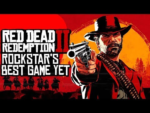 Why Red Dead Redemption 2 Will Be Rockstar's Best Game Yet