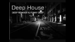 Deep House I - Funky & Chillout Deep House