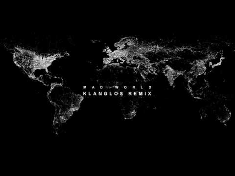 Gary Jules - Mad World (Klanglos Remix)